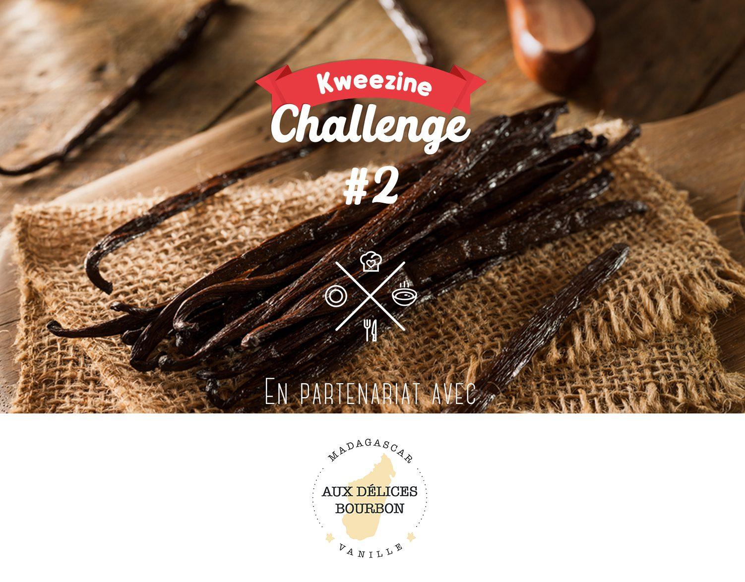 Kweezine Challenge #2 : La vanille
