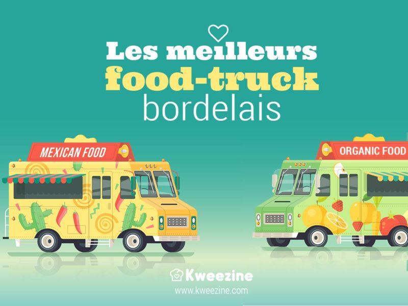 Food truck : le meilleur de la street food à Bordeaux !